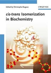 cis-trans Isomerization in Biochemistry