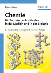 Chemie für Technische Assistenten in der Medizin und in der Biologie