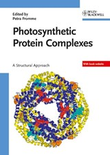 Photosynthetic Protein Complexes | Petra Fromme |