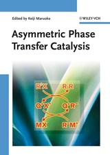 Asymmetric Phase Transfer Catalysis | Keiji Maruoka |