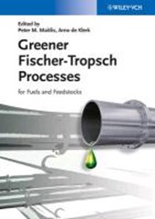 Greener Fischer-Tropsch Processes for Fuels and Feedstocks | Peter M. Maitlis |