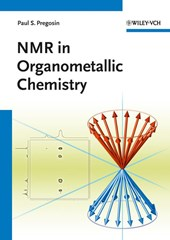 NMR in Organometallic Chemistry | Paul S. Pregosin |