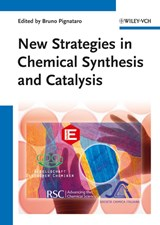 New Strategies in Chemical Synthesis and Catalysis | Bruno Pignataro |