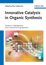 Innovative Catalysis in Organic Synthesis | Pher G. Andersson |