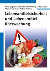 Lebensmittelsicherheit und Lebensmittelüberwachung