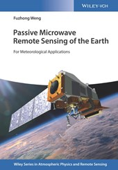 Passive Microwave Remote Sensing of the Earth | Fuzhong Weng |