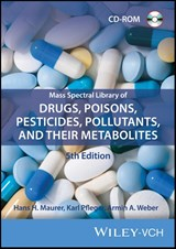 Mass Spectral Library of Drugs, Poisons,  Pesticides, Pollutants, and Their Metabolites | Hans H. Maurer |