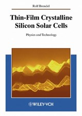Thin-Film Crystalline Silicon Solar Cells | Rolf Brendel |