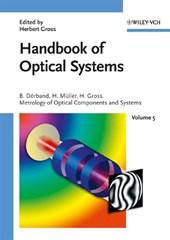 Handbook of Optical Systems