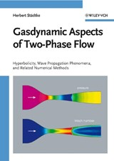 Gasdynamic Aspects of Two-Phase Flow | Herbert Staedtke |