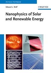 Nanophysics of Solar and Renewable Energy