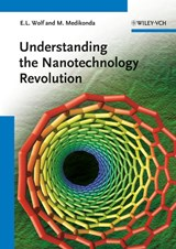 Understanding the Nanotechnology Revolution | Edward L. Wolf |