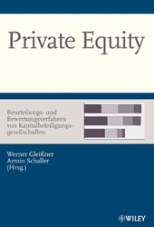 Private Equity - Beurteilungs- und Bewertungsverfahren von Kapitalbeteiligungsgesellschaften