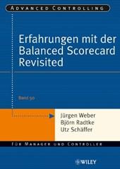 Erfahrungen mit der Balanced Scorecard Revisited