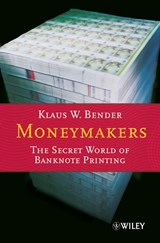 Moneymakers | Klaus W. Bender |