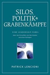 Silos, Politik & Grabenkämpfe