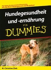 Hundegesundheit  und -ernährung für Dummies