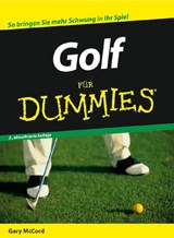 Golf für Dummies | Gary McCord |