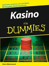 Casino für Dummies | Kevin Blackwood |