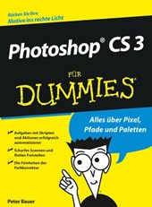 Photoshop CS 3 für Dummies | Peter Bauer |