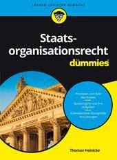 Staatsrecht 1 - Staatsorganisationsrecht für Dummies