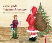 Leve, gode Wiehnachtsmann
