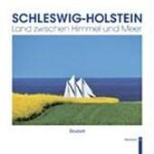 Schleswig-Holstein - Land zwischen Himmel und Meer