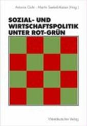 Sozial- und Wirtschaftspolitik unter Rot-Grün