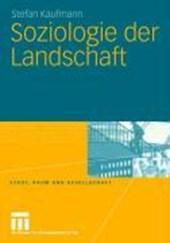 Soziologie der Landschaft