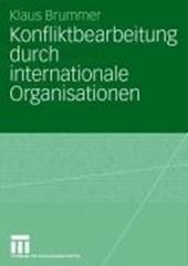 Konfliktbearbeitung durch internationale Organisationen