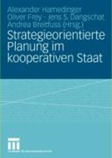 Strategieorientierte Planung Im Kooperativen Staat | auteur onbekend |