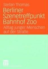 Berliner Szenetreffpunkt Bahnhof Zoo