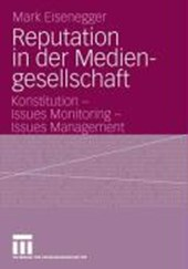 Reputation in der Mediengesellschaft | Mark Eisenegger |