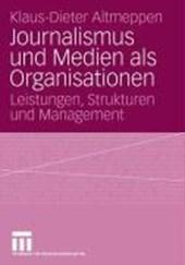Journalismus und Medien als Organisation