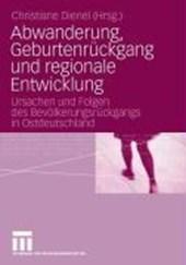 Abwanderung, Geburtenrückgang und regionale Entwicklung