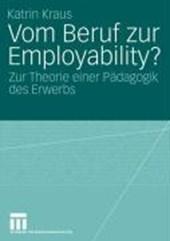 Vom Beruf zur Employability?
