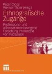 Ethnographische Zugänge