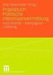 Praxisbuch: Politische Interessenvermittlung