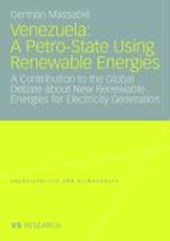 Venezuela: A Petro-State Using Renewable Energies
