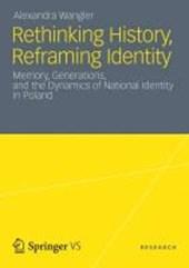 Rethinking History, Reframing Identity