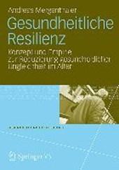 Gesundheitliche Resilienz