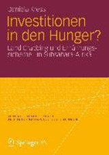Investitionen in den Hunger? | Daniela Kress |