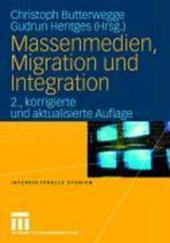 Massenmedien, Migration und Integration