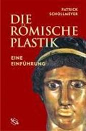 Die römische Plastik