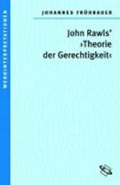 """John Rawls' """"Theorie der Gerechtigkeit"""""""