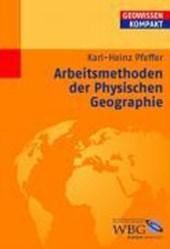 Arbeitsmethoden der Physischen Geographie