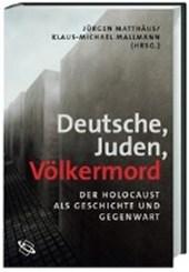 Deutsche - Juden - Völkermord