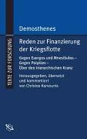 Demosthenes. Reden zur Finanzierung der Kriegsflotte