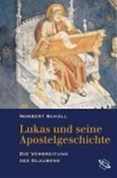 Lukas und seine Apostelgeschichte