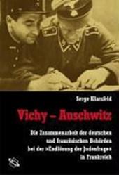 Vichy - Auschwitz
